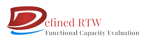 Defined RTW - Functional Capacity Evaluation